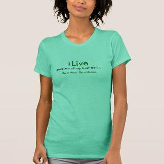 Camiseta eu, vivo, devido a meu doador do fígado, seja um