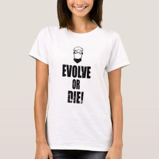 Camiseta Evolua ou morra!