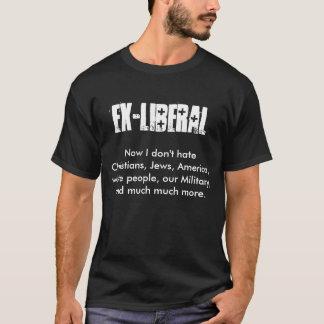 Camiseta EX-LIBERAL, agora eu não deio cristãos, judeus,…