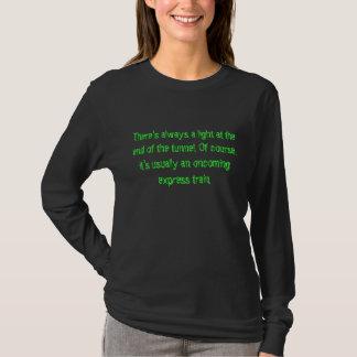 Camiseta Extremidade do túnel….