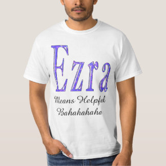 Camiseta Ezra significa o t-shirt branco engraçado dos