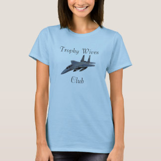 Camiseta F-15C, clube das esposas do troféu