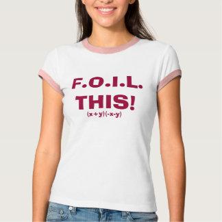 Camiseta F.O.I.L. ISTO! , (x+y) (- x-y)