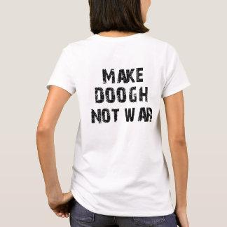 Camiseta Faça a guerra de Doogh não