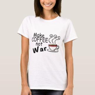 Camiseta Faça a guerra do café não