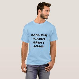 Camiseta FAÇA a NOSSOS homens do EXCELENTE do PLANETA OUTRA