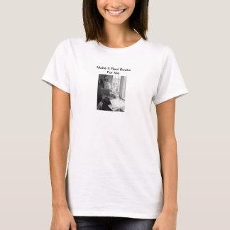 Camiseta faça-lhe livros reais para mim T