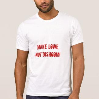 Camiseta Faça Lowe, não Dishoom!