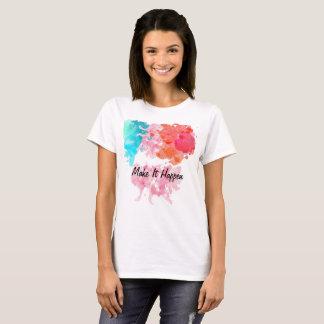 Camiseta Faça-o acontecer colorido