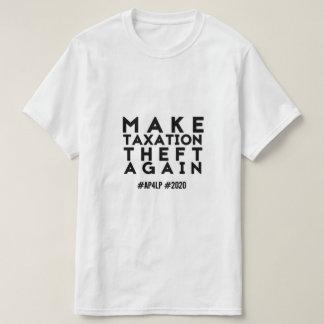 Camiseta Faça o roubo outra vez - AP4LP 2020 da tributação