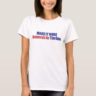 Camiseta Faça-o trabalhar!