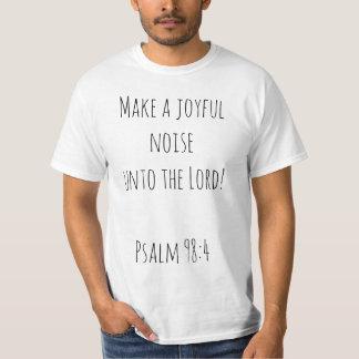 Camiseta Faça um ruído alegre até o senhor
