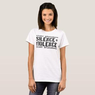 Camiseta #FakeNews da luta: O silêncio iguala a violência
