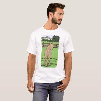 Camiseta Falando atrás de minha parte traseira, cavalo que