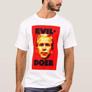 Camiseta Fazedor do mau de Bush