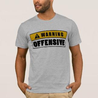 Camiseta Fechamento ofensivo de advertência