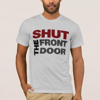 Camiseta FECHE a porta da rua!
