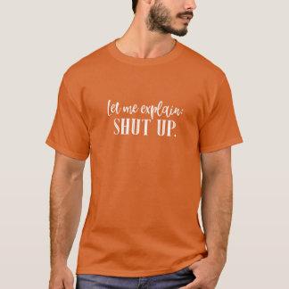 Camiseta Feche acima a tipografia engraçada da rotulação do