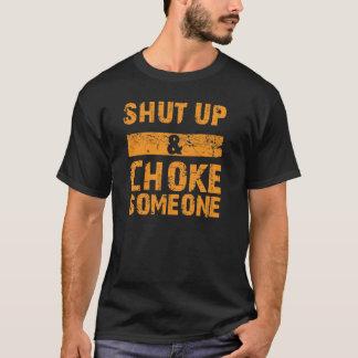 Camiseta Feche acima e bloqueie alguém a submissão T de