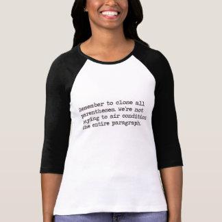 Camiseta Feche todos os parênteses