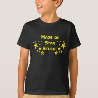 Camiseta Feito do material da estrela! T-shirt