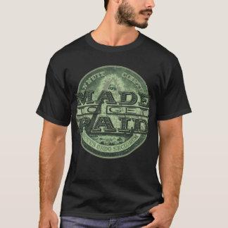 Camiseta Feito para obter pago