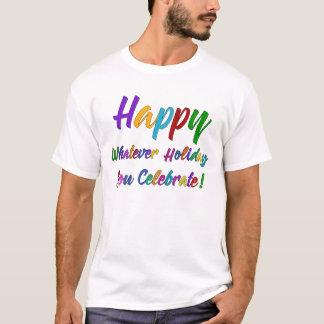 Camiseta Feliz colorido o que feriado você comemora!