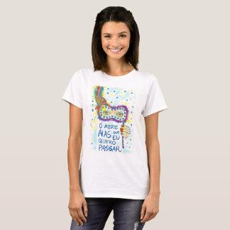 Camiseta Feminina Abre Alas Que Eu Quero Passar