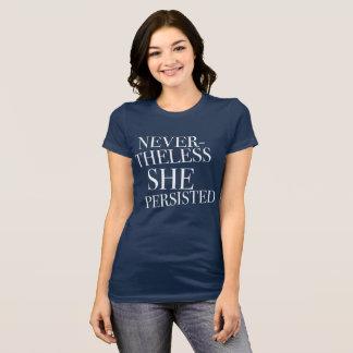 Camiseta Feminista não obstante persistiu