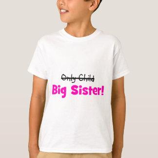 Camiseta Filho único - > IRMÃ MAIS VELHA!