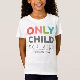 Camiseta FILHO ÚNICO que expira [SUA DATA AQUI]