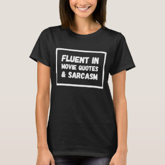 Camiseta Fluente em citações e em sarcasmo do filme