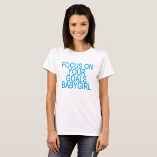 Camiseta Foco em seus t-shirt do babygirl dos OBJETIVOS.