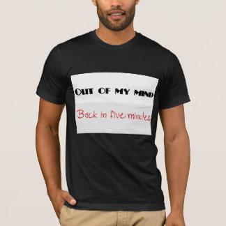 Camiseta Fora de minha mente!!!
