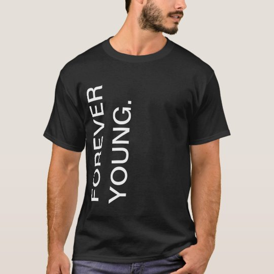 Camiseta Forever Young