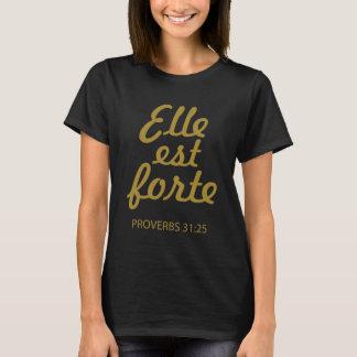 Camiseta Forte de Elle Est que Uplifting o t-shirt cristão