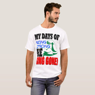 Camiseta Forte ido por muito tempo