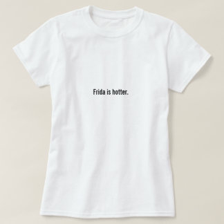 Camiseta Frida está mais quente