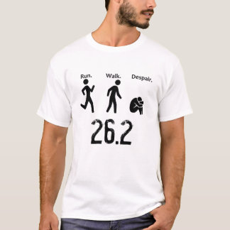 Camiseta Funcionamento. Caminhada. Desespero. Maratona