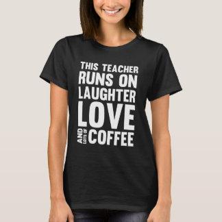 Camiseta Funcionamentos do professor no amor do riso e nos
