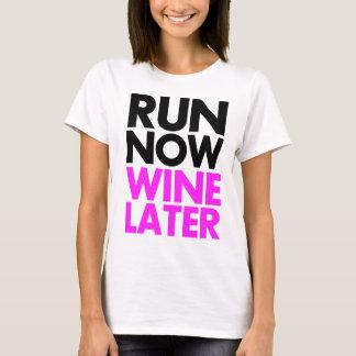 Camiseta funcione agora o vinho mais tarde