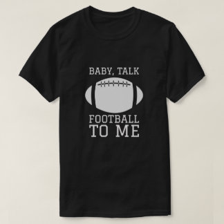 Camiseta Futebol da conversa de bebê a mim - futebol da