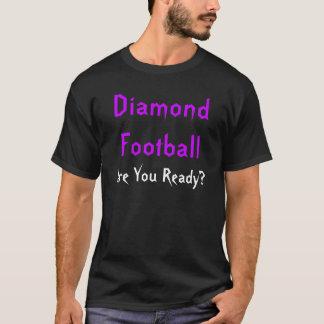 Camiseta Futebol do diamante, está você pronto?