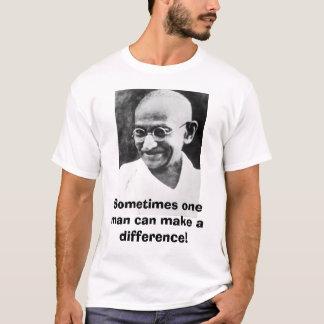 Camiseta Gandhi, às vezes um homem pode fazer uma