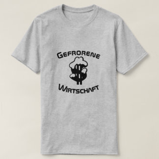Camiseta Gefrorene Wirtschaft, economia congelada no alemão