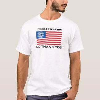Camiseta Globalização-nenhum obrigado você!