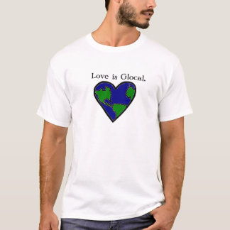 Camiseta Glocal, Local, amor global