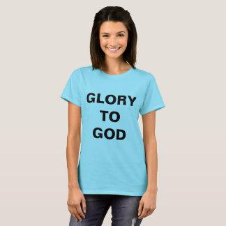 """Camiseta """"Glória o t-shirt das mulheres ao deus"""""""