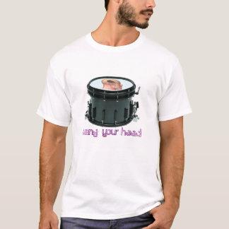 """Camiseta """"Golpeie seu"""" T principal do cilindro de Snare"""