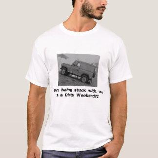 Camiseta Goste da colagem comigo em um sujo…